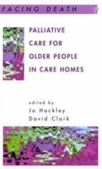 Facing Death: Palliative Care for Older People in Care Homes